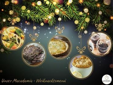 Das perfekte Macadamia Weihnachtsmenü